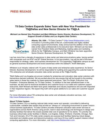 T5 Data Centers Expands Sales Team with New Vice President for T5@Dallas and New Senior Director for T5@LA
