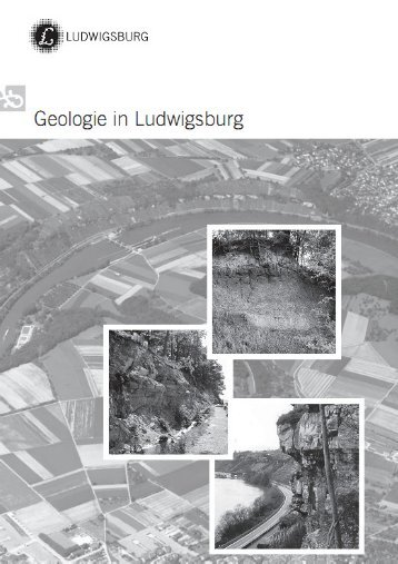 Geologie in Ludwigsburg Juni 2012 - Stadt Ludwigsburg