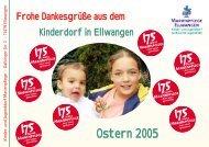 Ostern 2005 - und Jugenddorf Marienpflege Ellwangen