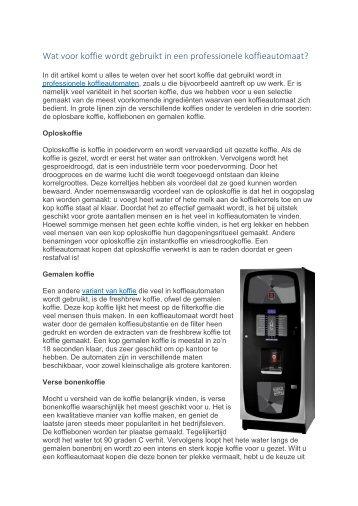 Wat voor koffie wordt gebruikt in een professionele koffieautomaat