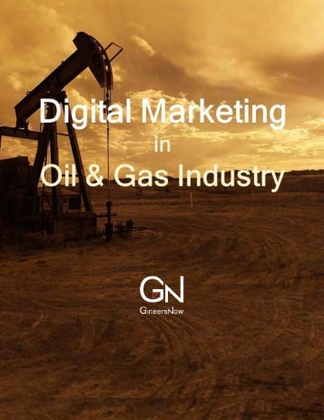 Digital Marketing in the Oil & Gas Industry