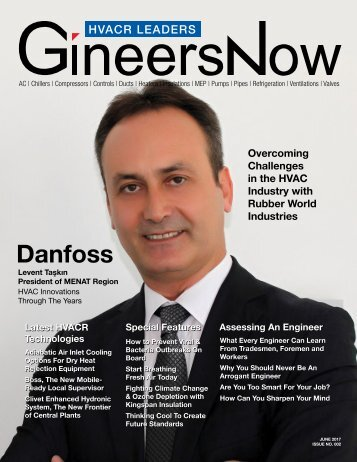 GineersNow HVACR Leaders Magazine June 2017 Issue 002, Danfoss