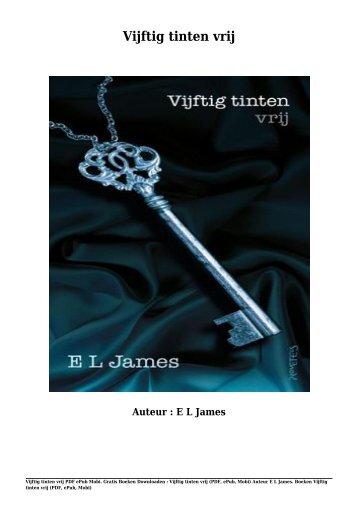 345506429-Gratis-Boeken-Vijftig-Tinten-Vrij-PDF-EPub-Mobi-Van-E-L-James