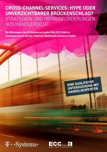Cross-Channel-Services: Hype oder unverzichtbarer Brückenschlag?