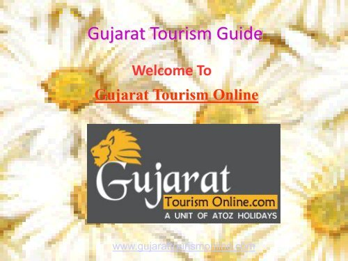 Tours Package at affordable price for Gujarat Tourism
