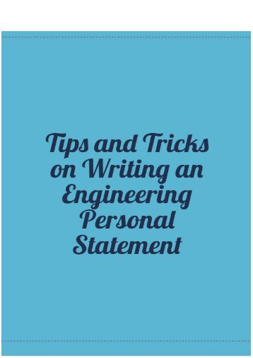 Tips and Tricks in Writing Engineering Personal Statement