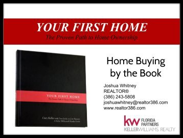 Your_First_Home_By_the_Book_Realtor386.ppt