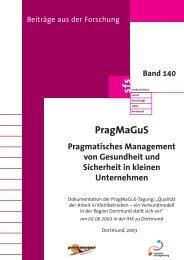 PragMaGuS Pragmatisches Management von Gesundheit und Sicher