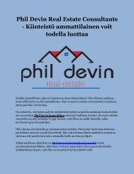 Phil Devin Real Estate Consultants - Kiinteistö ammattilainen voit todella luottaa
