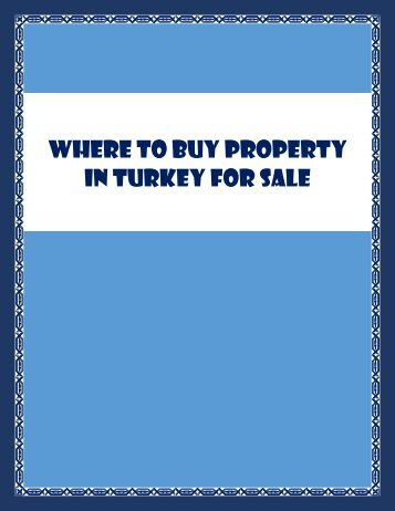 Where To Buy Property In Turkey For Sale