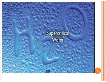 TÌM HIỂU TRẠNG THÁI SIÊU TỚI HẠN CỦA NƯỚC (SUPERCRITICAL WATER) VÀ ỨNG DỤNG