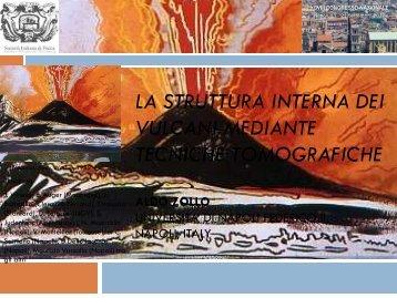 la struttura interna dei vulcani mediante tecniche tomografiche aldo ...