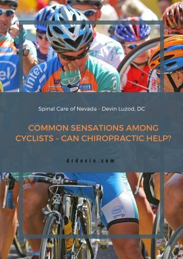 Chiropractic Henderson: Common Sensations Among Cyclists - Can Chiropractic Help?