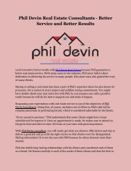 Phil Devin Real Estate Consultants - Better Service and Better Results