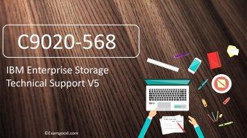 ExamGood Valid C9020-568 IBM Enterprise Storage Technical Support V5 C9020-568 Real Dumps
