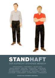 Museum Haus Löwenberg: STANDHAFT - Der Aufrecht stehende Mensch