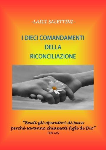 I DIECI COMANDAMENTI DELLA RICONCILIAZIONE - Laici Salettini -