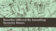 Benefits Offered By Installing Security Doors