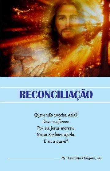 Reconciliação - Padre Anacleto