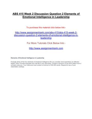 ABS 415 Week 2 Discussion Question 2 Elements of Emotional Intelligence in Leadership