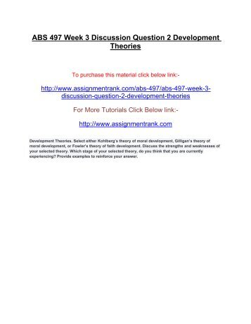 ABS 497 Week 3 Discussion Question 2 Development Theories