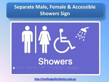 Separate Male, Female & Accessible Showers Sign