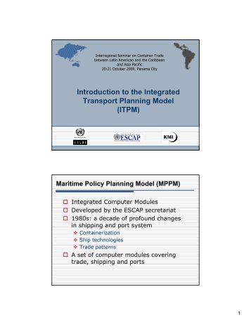 Introduction to the Integrated Transport Planning Model (ITPM) - Cepal