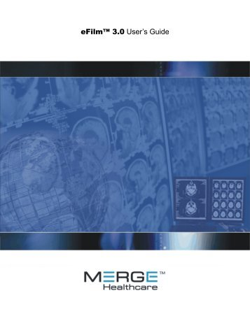 eFilm User Guide - Merge Healthcare