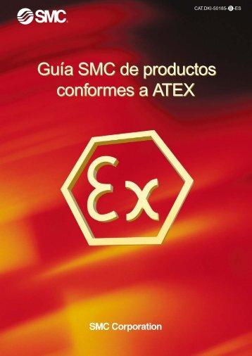 Guía SMC de productos conformes a ATEX Guía SMC de productos ...