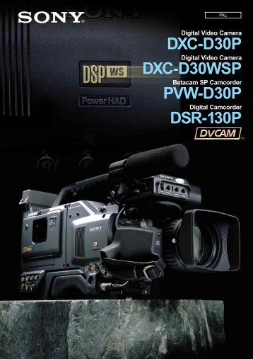 The Sony DXC-D30P is an epoch - Pro Motions doo