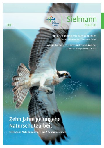 Jahresbericht 2011 - Heinz Sielmann Stiftung