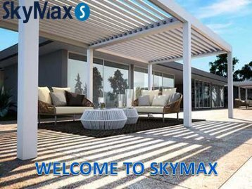 Skymax Retractable Roof Systems