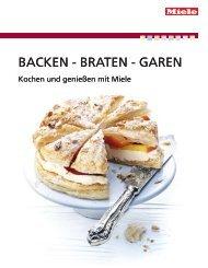 Miele Rezeptbuch - Backen, Braten, Garen