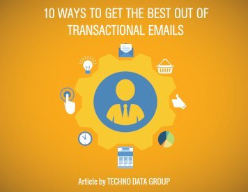 10 WAYS TO GET THE BEST OUT OF TRANSACTIONAL EMAILS