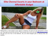 Elite Chennai Escorts in your Bedroom at Affordable Budget