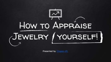 How to Appraise Jewelry Yourself