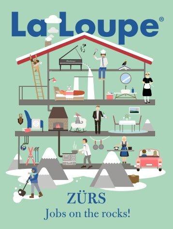 La Loupe Zürs - jobs on the rocks