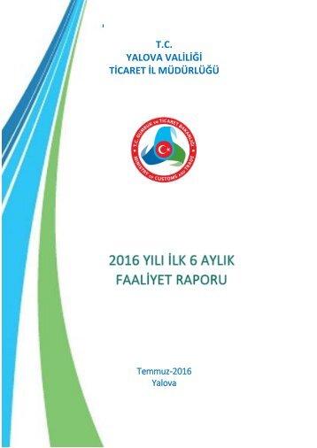 2016 Yılı İlk 6 Aylık Faaliyet Raporu(Brifing)-Valilik