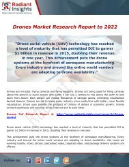 Drones Market Is Poised To Reach USD 36.9 Billion By 2022: Radiant Insights,Inc