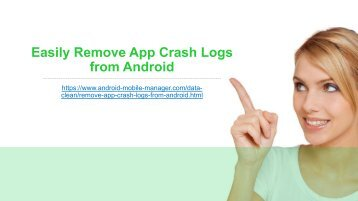 How to Remove App Crash Logs from Android