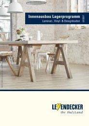 Innenausbau Lagerprogamm: Laminat-, Vinyl- & Designböden
