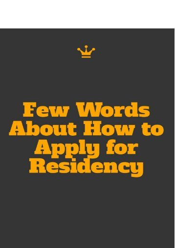Few Words About How to Apply for Residency