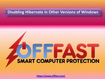 Disabling Hibernate in Other Versions of Windows - OFF FAST