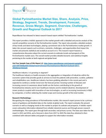 Pyrimethamine Market  Trends - Size, Share, Growth, Forecast, Segment And Application Analysis To 2017