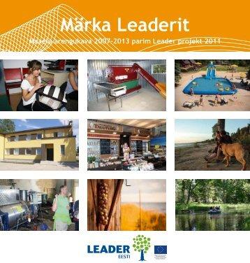 Märka Leaderit: Maaelu arengukava 2007-2013 parim Leader
