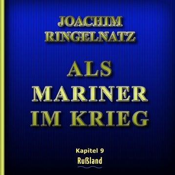 Als Mariner im Krieg - Kapitel 09