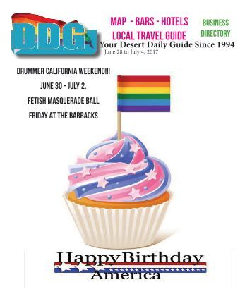 This week June 28 - July 4, Palm Springs California Your LGBT Desert Daily Guide Since 1994