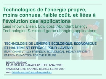 Technologies de l'énergie propre, moins connues, Faible coût, et liées à l'évolution des applications / Less known, Clean, Low Cost, Abundant Energy Technologies & Related Game Changing Applications