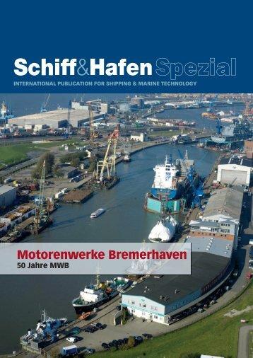 MWB Motorenwerke Bremerhaven AG - Schiff & Hafen