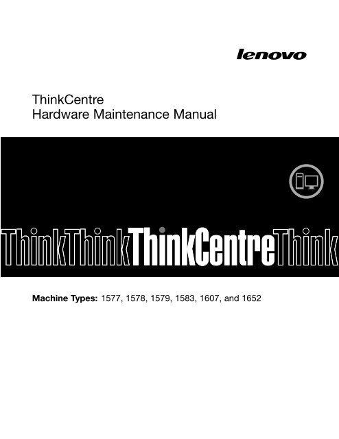 ThinkCentre Hardware Maintenance Manual - Lenovo